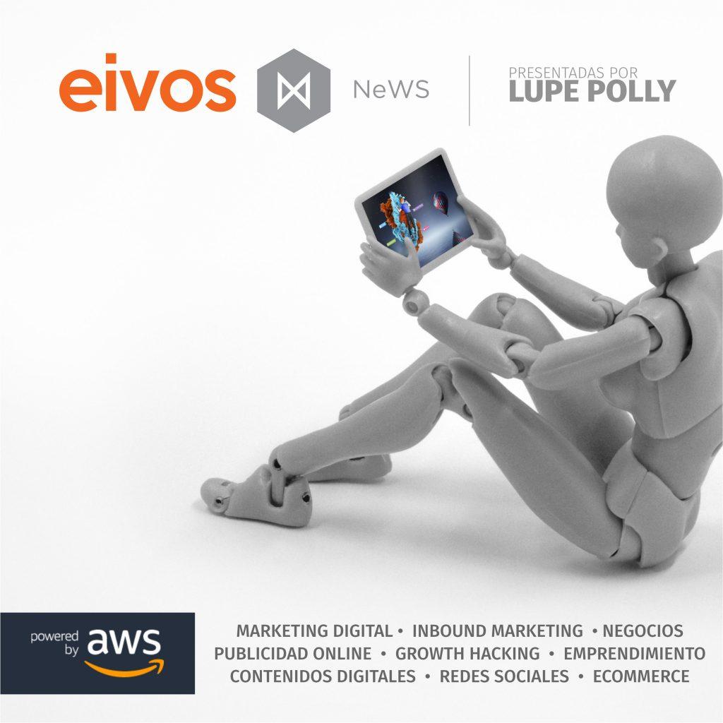 eivos news | el podcast de tecnología, marketing y publicidad 1 - eivos | marketing y publicidad